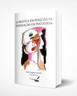 A prática em pesquisa na formação em Psicologia