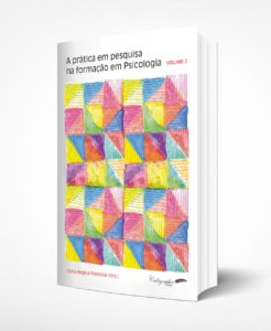 Resenha – A prática em pesquisa na formação em psicologia – Volume 2